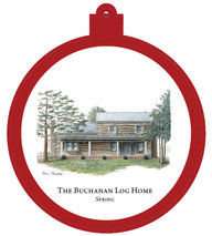 Buchanan Log Home Spring Ornament