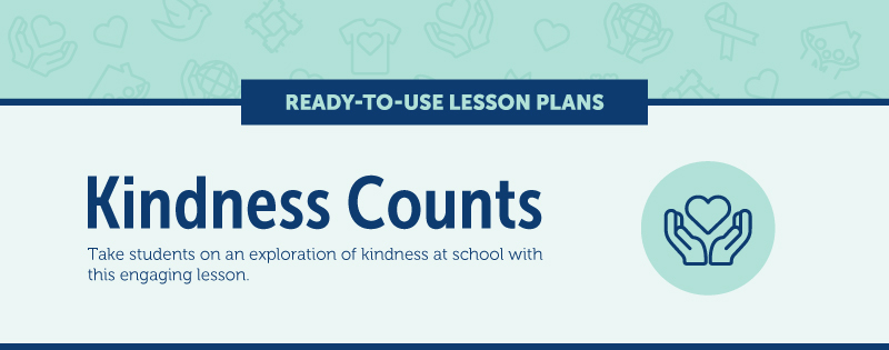 Kindness Counts Lesson Plan