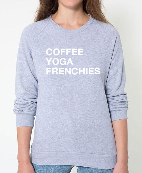 French Bulldog Coffee Yoga Sweatshirt