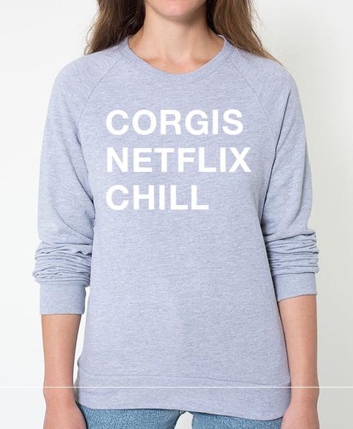Corgi Netflix Chill Sweatshirt
