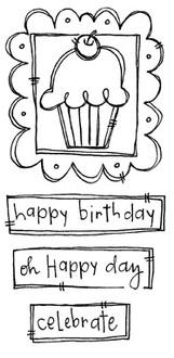 """Framed Cupcake (2 1/4"""" x 1 1/2"""")  Happy Birthday (2 3/8' x 5/8"""")  Celebrate (1 1/2"""" x 1/2"""")"""