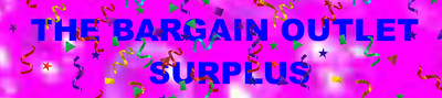 The Bargain Outlet Surplus
