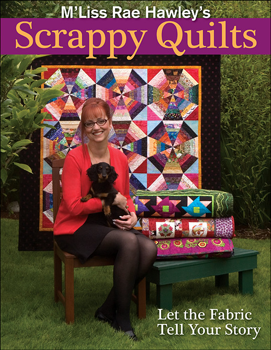 M'Liss Rae Hawley's Scrappy Quilts Print-on-Demand Edition