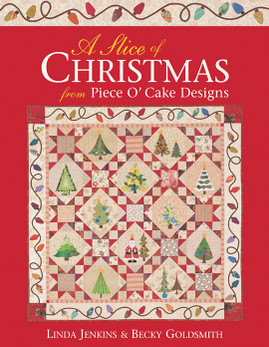 A Slice of Christmas From Piece O' Cake Designs eBook