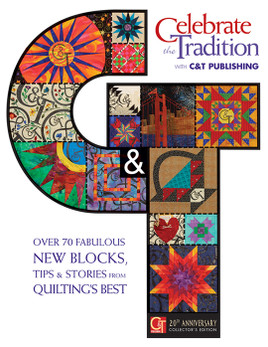 Celebrate the Tradition with C&T Publishing eBook