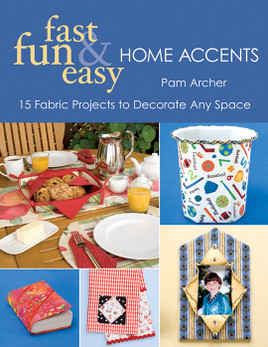 Fast, Fun & Easy Home Accents eBook