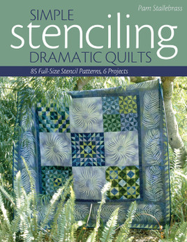 Simple Stenciling  Dramatic Quilts eBook