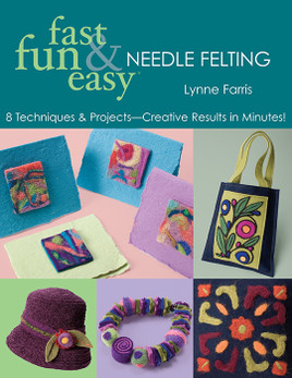 Fast, Fun & Easy Needle Felting eBook