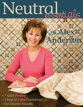 Neutral Essentials with Alex Anderson eBook