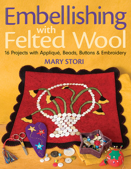 Embellishing with Felted Wool eBook