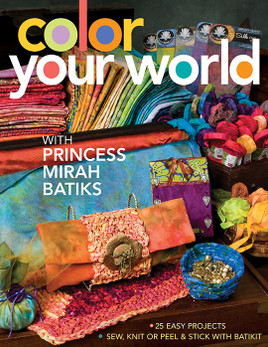 Color Your World with Princess Mirah Batiks eBook