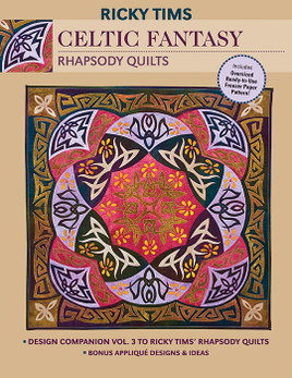 Celtic Fantasy  Rhapsody Quilts eBook