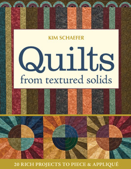 Quilts from Textured Solids eBook