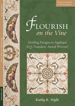 Flourish on the Vine: Swirling Designs to Applique • IQA Founders Award Winner! by Kathy K. Wylie