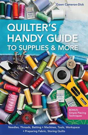 Quilter's Handy Guide to Supplies & More