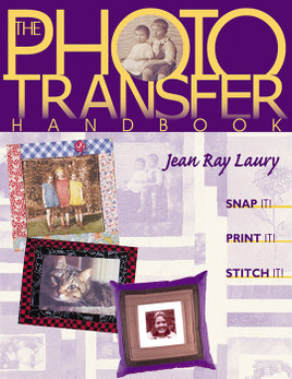 The Photo Transfer Handbook Print-on-Demand Edition