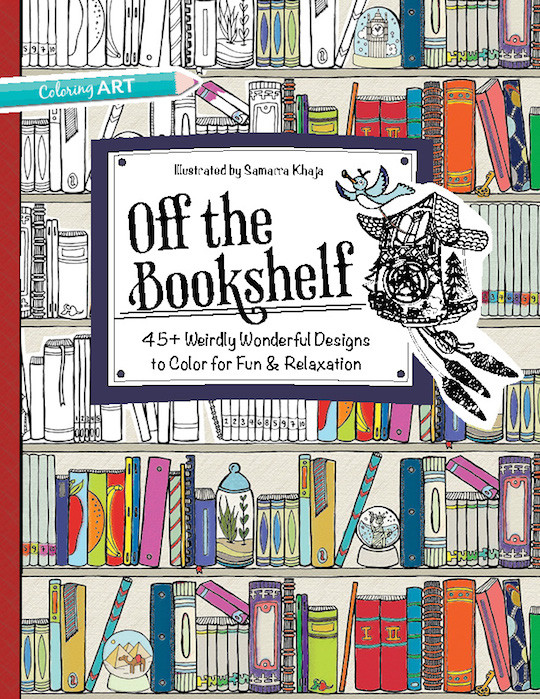 Off The Bookshelf 45 Weirdly Wonderful Designs To Color For Fun Relaxation Illustrated