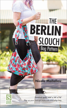 The Berlin Slouch Bag Pattern by Nicole Mallalieu