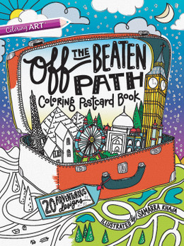 Off the Beaten Path Coloring Postcard Book: 20 Adventurous Designs featuring designs by Samarra Khaja