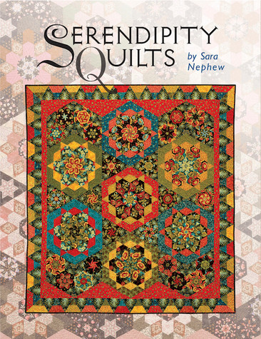 Serendipity Quilts by Sara Nephew