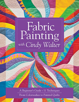 Fabric Painting with Cindy Walter Print-on-Demand Edition