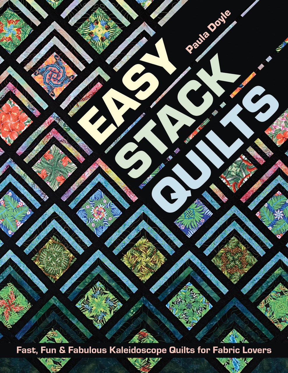 Easy Stack Quilts Ct Publishing