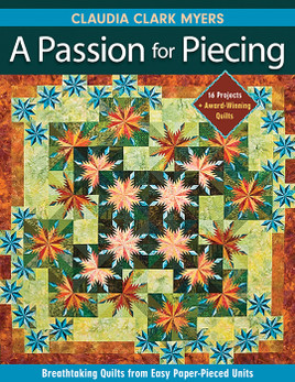 A Passion for Piecing Print-on-Demand Edition