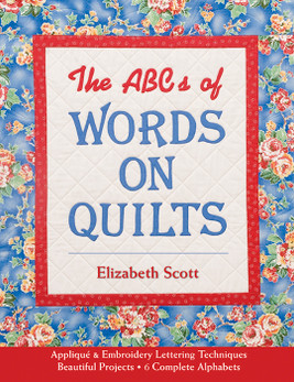 The ABCs of Words on Quilts Print-on-Demand Edition