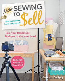 More Sewing to Sell—Take Your Handmade Business to the Next Level