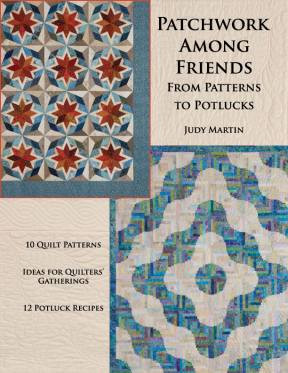 For all the many ways people are instantly connected today, from Smartphones to satellite dishes, it's amazing how many still feel a certain disconnect from their neighbors and from the institutions that used to bind us all. Patchwork Among Friends recognizes this basic need quilters have for human contact, and it offers ideas for how to effect that: everything from classes (with or without a teacher), setting parties, varying kinds of exchanges, to friendship quilts and quilts for a particular cause, and reveal parties. And all these social opportunities can be improved with the right potluck recipe! It's always better among friends!
