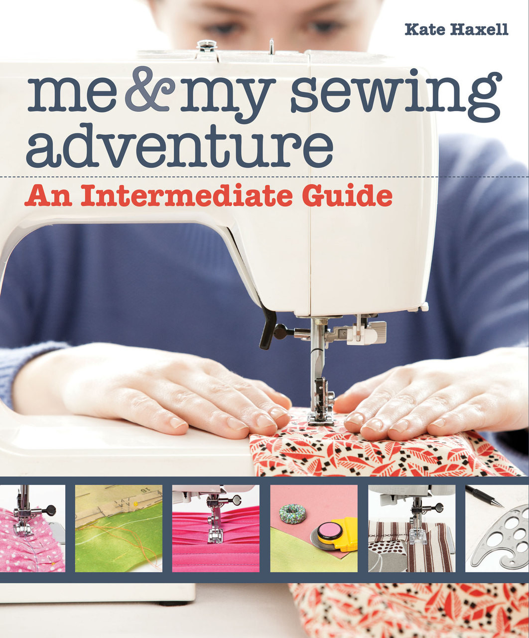 Me Amp My Sewing Adventure Ebook An Intermediate Guide By border=