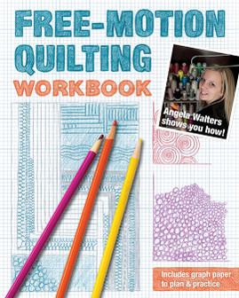 Free-Motion Quilting Workbook: Angela Walters Shows You How! by Angela Walters #FreeMotionQuiltingWorkbook