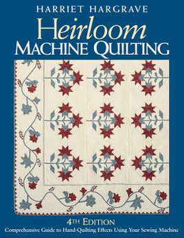 Heirloom Machine Quilting, 4th Edition Print-on-Demand Edition