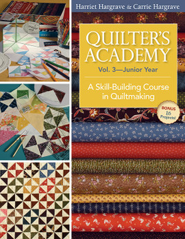 Quilter's Academy Vol. 3 - Junior Year