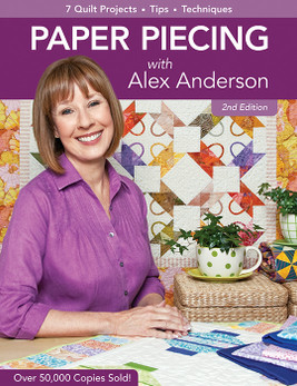 Paper Piecing with Alex Anderson 2nd Edition