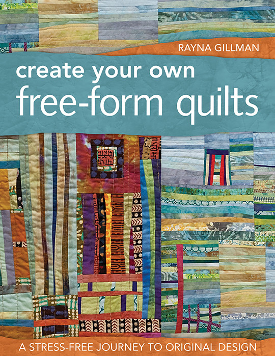 Create Your Own Free-Form Quilts