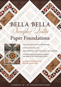 Bella Bella Sampler Quilts Paper Foundations: Use with Norah McMeeking's Bella Bella Sampler Quilts