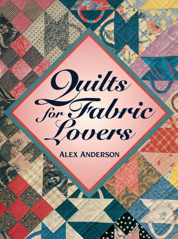 Quilts for Fabric Lovers Print-on-Demand Edition