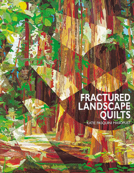 Fractured Landscape Quilts Print-on-Demand Edition