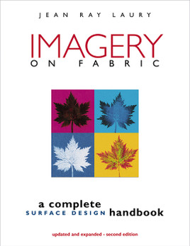 Imagery on Fabric, 2nd Edition Print-on-Demand Edition