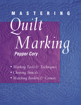 Mastering Quilt Marking Print-on-Demand Edition