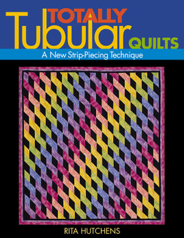 Totally Tubular Quilts Print-on-Demand Edition