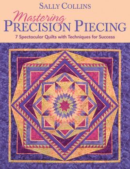Mastering Precision Piecing Print-on-Demand Edition
