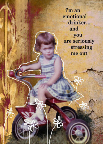 Emotional Drinker Card