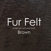 Fur Felt - Brown