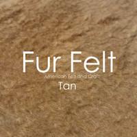 Fur Felt - Tan