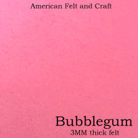 Bubblegum Pink- 3mm thick felt sheet