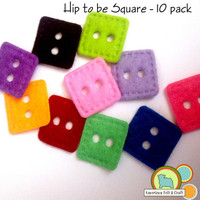 Hip to be square - Faux Felt Buttons