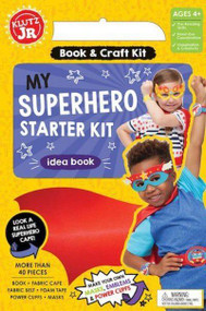 My Super Hero Starter Kit by Klutz Jr.