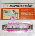 Long Arm Centering Tape Measure